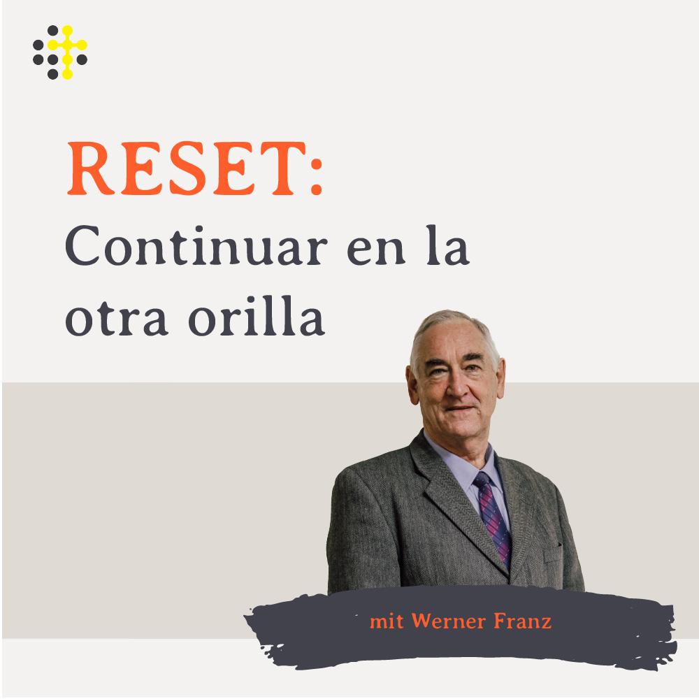 RESET: Continuar en la otra orilla