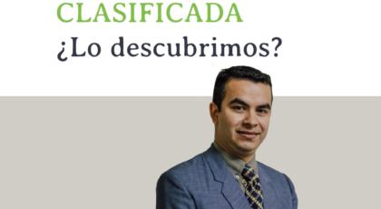 Información clasificada ¿Lo descubrimos? – Orador: Miguel Candia