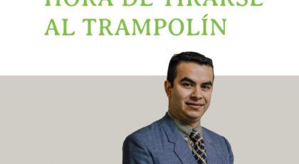 Hora de tirarse al trampolín- Orador: Miguel Candia