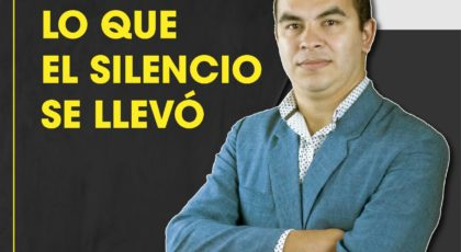 Lo que el silencio se llevó – Orador: Miguel Candia