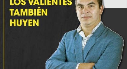 Los valientes también huyen – Orador: Miguel Candia